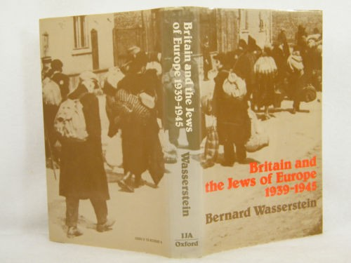 Britain and the Jews of Europe, 1939-1945 / Bernard Wasserstein.