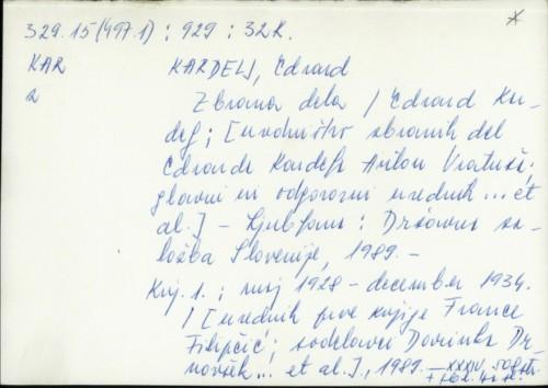 Zbrana dela / Edvard Kardelj ; [uredništvo zbranih del Edvarda Kardelja Anton Vratuša, glavni in odgovorni urednik ... et al.].