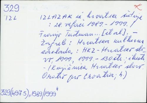 Izlazak iz hrvatske šutnje : 28. veljače 1989-199. / Franjo Tuđman