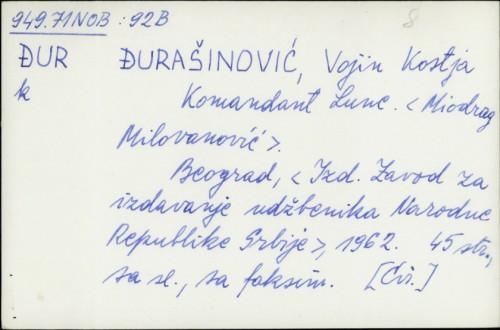 Komandant Lune / Kostja Vojin Đurašinović