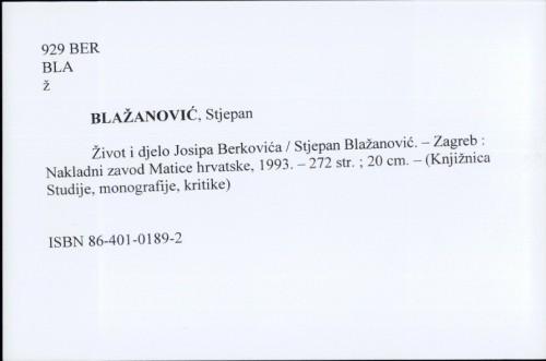 Život i djelo Josipa Berkovića / Stjepan Blažanović