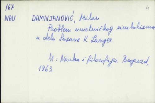 Problem umetničkog simbolizma u delu Suzane K. Langer / Milan Damnjanović