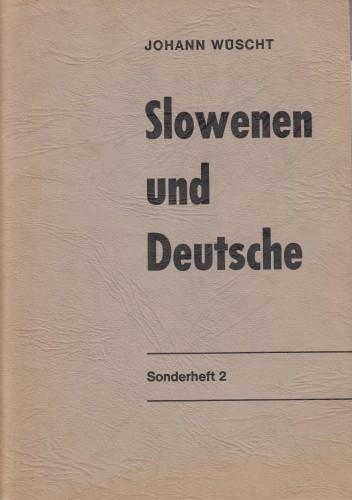 Slowenen und Deutsche / Johann Wüscht.