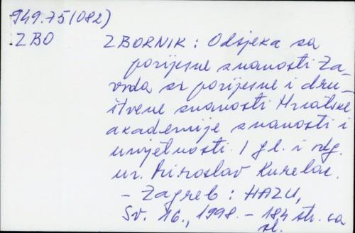 Zbornik Odsjeka za povijesne znanosti Zavoda za povijesne i društvene znanosti Hrvatske akademije znanosti i umjetnosti / glavni i odgovorni urednik Tomislav Raukar.