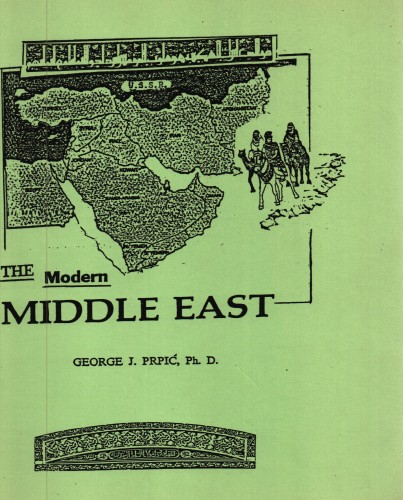 The modern Middle East : greference guide / by George J. Prpić ; with collaboration of Leo J. Daugherty ; art work by Richard Cook.