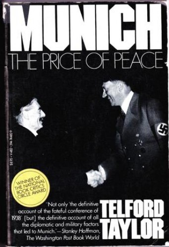 Munich : the price of peace / by Telford Taylor.