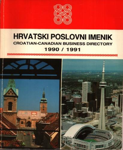 Hrvatski poslovni imenik = Croatian-Canadian business directory : 1990/1991.