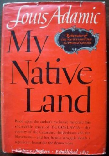 My native land / by Louis Adamic.