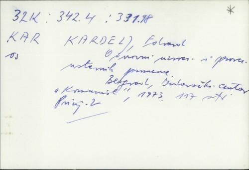 Osnovni uzroci i pravci ustavnih promena / Edvard Kardelj.