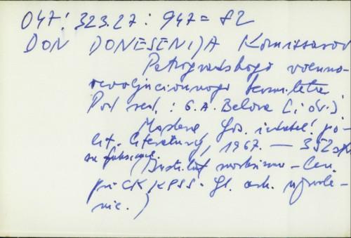 Donesenija komissarov Petrogradskoko Voenno-Revoljucionnogo Komiteta / Grigorija A. Belova