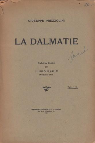 La Dalmatie / Giuseppe Prezzolini ; traduit de l'italien par Ljubo Radić.