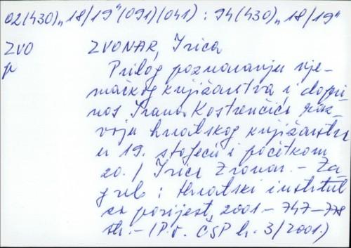 Prilog poznavanju njemačkog knjižničarstva i doprinos Ivana Kostrenčića razvoju hrvatskog knjižničarstva u 19. stoljeću i početkom 20. / Ivica Zvonar.
