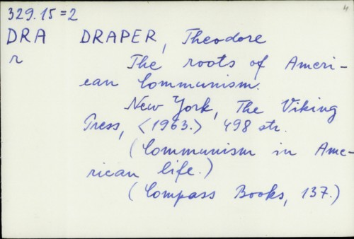 The roots of American Communism / Theodore Draper