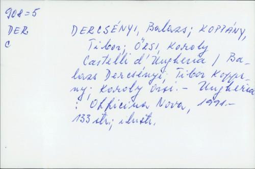 Castelli d'Ungheria / Balazs Dercsényi