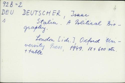 Stalin : A Political Biography / Isaac Deutscher