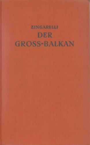 Der Gross-Balkan / Italo Zingarelli.