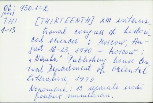 History, the social sciences, and quantification : XIII. International Congress of Historical Sciences, Moscow, August 16 - 23, 1970. /