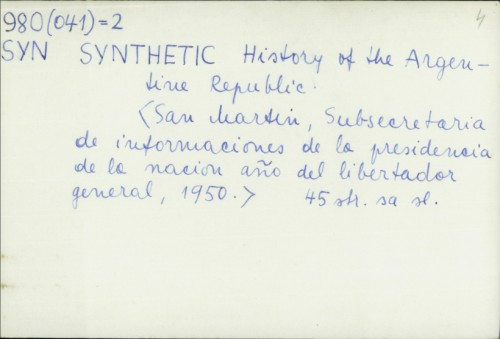 Synthetic history of the Argentine Republic /