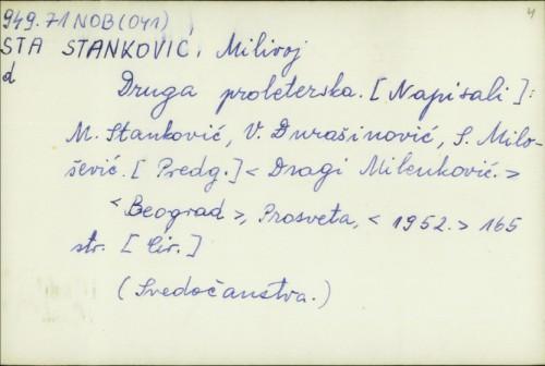 Druga Proleterska / M. Stanković, V. Đurašinović, S. Milošević