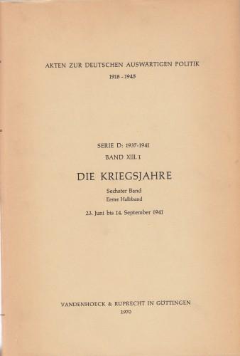 Band XIII.1 Die Kriegsjahre : 23. Juni bis 14. September 1941.