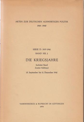 Band XIII.2 Die Kriegsjahre : 15. September bis 11. december 1941.
