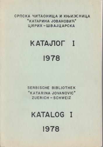 Katalog I - 1978 : knjige na srpsko-hrvatskom jeziku =Serb : knjige na srpsko-hrvatskom jeziku = Katalog I - 1978 : bucher in serbo-kroatischer Sprache.