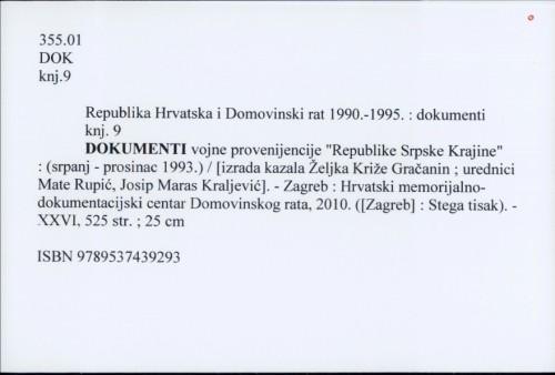 Republika Hrvatska i Domovinski rat 1990.-1995. : dokumenti knj. 9 : dokumenti vojne provenijencije