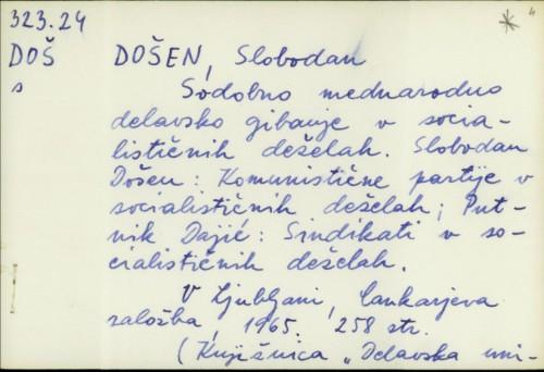Sodobno mednarodno delavsko gibanje v socialističnih deželah / Slobodan Došen