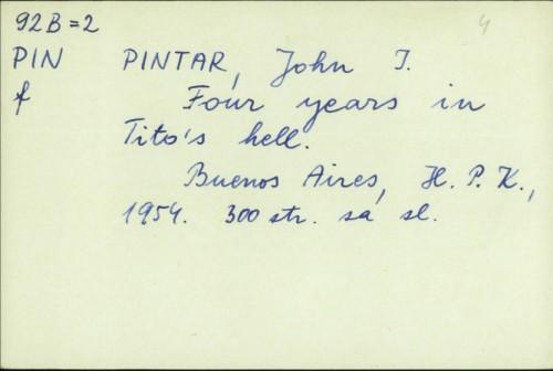 Four years in Tito's hell / John I. Pintar