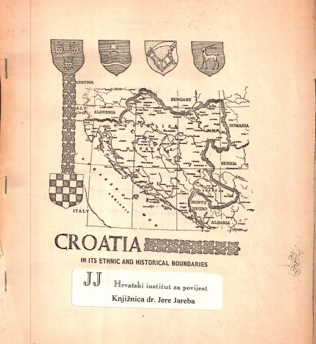 Croatia in its ethnic and historical boundaries : proposal of the Croatian National Congress for a peacful secession of present republics of Croatia and Bosnia and Hercegovina from Yugoslavia and their reunification in common, free and independent Croatian State (Preliminary draft) / Stanko Vujica, Janko Skrbin, Bozidar Abjanic.