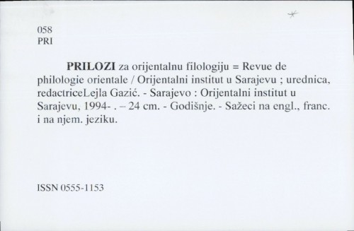 Prilozi za orijentalnu filologiju = Revue de philologie orientale / Urednica Lejla Gazić