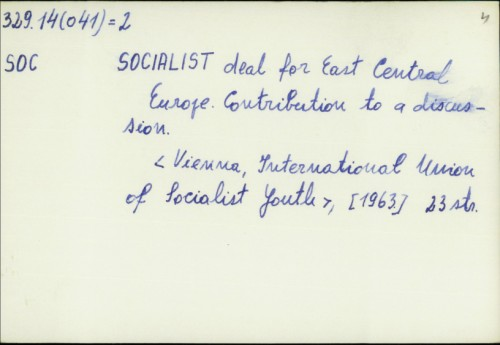 Socialist deal for East Central Europe : Contibution to a discusion /