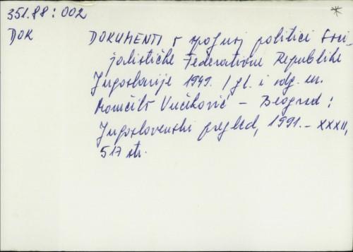 Dokumenti o spoljnoj politici Socijalističke Federativne Jugoslavije 1949. / Momčilo Vučeković