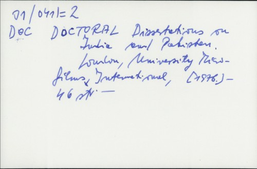 Doctoral Dissertations on India and Pakistan /