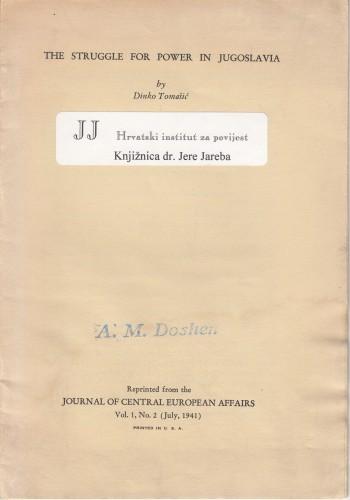 The struggle for power in Jugoslavia / by Dinko Tomašić.