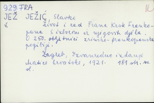 Život i rad Frana Krste Frankopana s izborom iz njegovih djela / Slavko Ježić