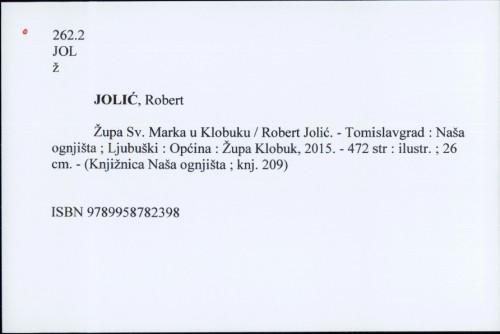 Župa Sv. Marka u Klobuku / Robert Jolić