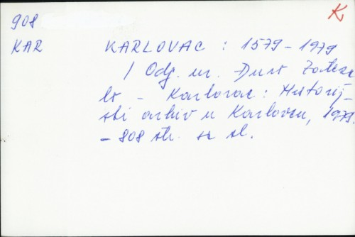 Karlovac : 1579 - 1979 : [zbornik radova] / [odgovorni urednik Đuro Zatezalo].