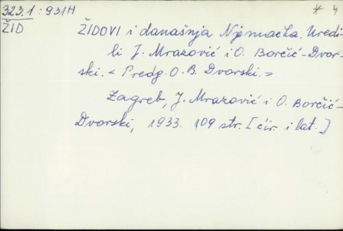 Židovi i današnja Njemačka / uredili J. Mrazović i O. Borčić-Dvorski.