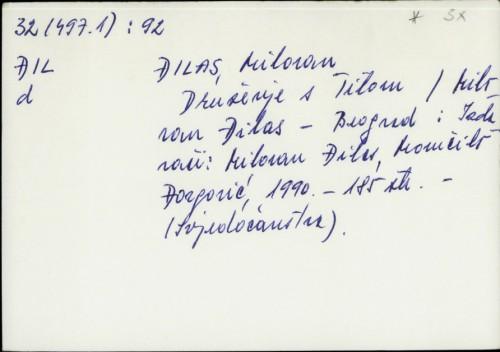 Druženje s Titom / Milovan Đilas