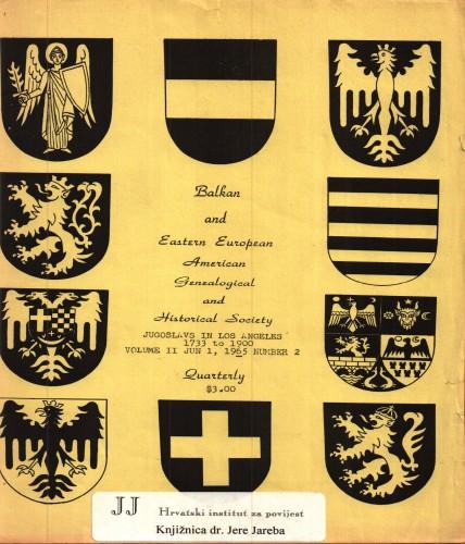 Jugoslavs in Los Angeles : 1733 to 1900 / preface Adam Faraonic Eterović.