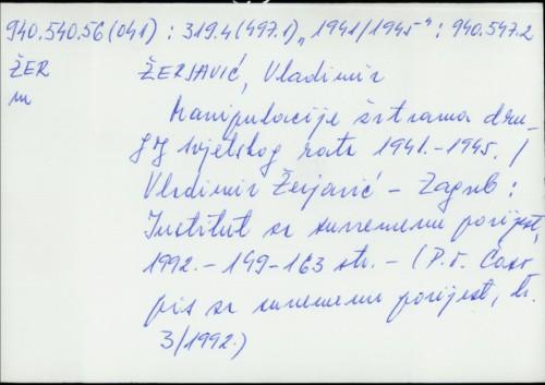 Manipulacije žrtvama drugoga svjetskog rata 1941-1945. Vladimir Žerjavić