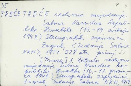Treće redovno zasjedanje Sabora Narodne Republike Hrvatske (17.-19. svibnja 1948.) : Stenografski zapisnici /