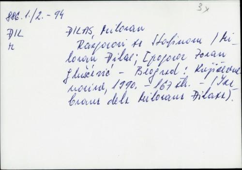 Razgovori sa Staljinom / Milovan Đilas ; [pogovor Zoran Gluščević]