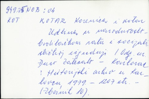 Kotar Korenica i kotor Udbina u narodnooslobodilačkom ratu i socijalističkoj izgradnji / Đuro Zatezalo