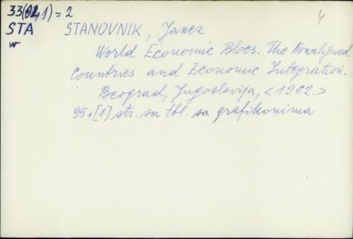 World economic blocs : the nonaligned countries and economic integration / Janez Stanovnik