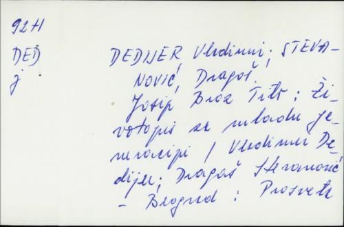 Josip Broz Tito : životopis za mladu generaciju / Vladimir Dedijer