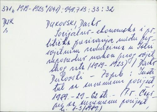 Socijalno-ekonomska i politička previranja među prosvjetnim radnicima u Istri neposredno nakon prvog svjetskog rata (1919-1923) / Darko Dukovski