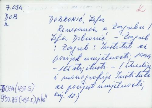 Renesansa u Zagrebu / Lelja Dobronić