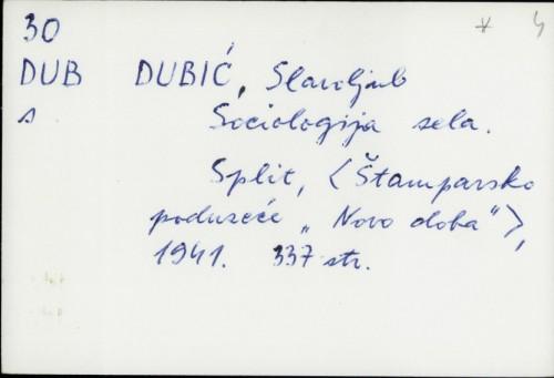 Sociologija sela / Slavoljub Dubić